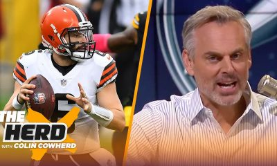 Baker is the problem in Cleveland, talks Aaron Rodgers' loss to Bucs — Colin | NFL | THE HERD